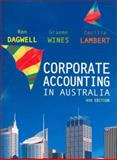 Corporate Accounting in Australia, Dagwell, Ron and Wines, Graeme L., 0868409790