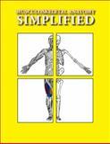 Musculoskeletal Anatomy Simplified, Balewick, Dan, 0983179794