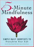 5-Minute Mindfulness, David B. Dillard-Wright and Heidi E. Spear, 1440529795