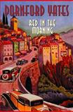 Red in the Morning, Dornford Yates, 1842329790