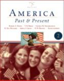 America Past and Present, Brief Edition, Volume II, Books a la Carte Plus MyHistoryLab Blackboard/WebCT, Divine, Robert A. and Breen, T. H. H., 0205539793