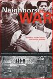 Neighbors at War : Anthropological Perspectives on Yugoslav Ethnicity, Culture, and History, , 0271019794