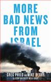 More Bad News from Israel, Philo, Greg and Berry, Mike, 0745329799