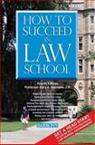How to Succeed in Law School, Gary A. Munneke, 0764139797