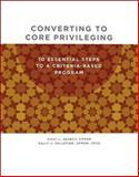 Converting to Core Privileging, Vicki L. Searcy and Sally J.  Pelletier, 1578399793