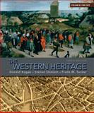 The Western Heritage, 1300-1815, Kagan, Donald M. and Ozment, Steven M., 0205699790