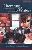 Literature and Its Writers : An Introduction to Fiction, Poetry, and Drama, Charters, Ann and Charters, Samuel Barclay, 0312209797