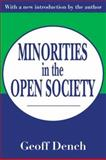 Minorities in the Open Society, Dench, Geoff, 0765809796