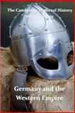 The Cambridge Medieval History vol 3 - Germany and the Western Empire, J. B. Bury, 1463689799