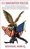 U. S. Immigration Policies, Rousseau Bobb, 1500379794