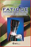 Fatigue Damage of Materials : Experiment and Analysis, C. A. Brebbia, Ahmad Varvani Farahani, 1853129798