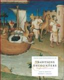 Traditions and Encounters Vol. 1 : A Global Perspective on the Past: From the Beginnings to 1500s, Bentley, Jerry H. and Ziegler, Herbert F., 0072489790