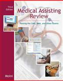 Medical Assisting Review : Passing the CMA, RMA, and Other Exams, Moini, Jahangir, 0073309796
