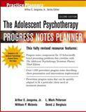 The Adolescent Psychotherapy Progress Notes Planner, Jongsma, Arthur E., Jr. and Peterson, L. Mark, 0471459798