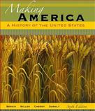Making America : A History of the United States, Berkin, Carol and Gormly, James, 0495909793