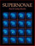 Supernovae, Murdin, Paul and Murdin, Lesley, 0521189799