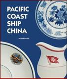 Pacific Coast Ship China, Jacques Marc, 0772659796