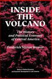 Inside the Volcano, Frederick Stirton Weaver, 0813309794