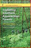 Exploring Southern Appalachian Forests, Stephanie B. Jeffries and Thomas R. Wentworth, 1469619792
