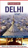 Delhi Insight Smart Guide, , 9812589791