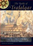 The Battle of Trafalgar, Martin Robson, 0851779794