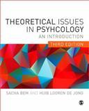 Theoretical Issues in Psychology : An Introduction, Bem, Sacha and Looren de Jong, Huib, 0857029797