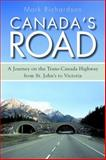 Canada's Road, Mark Richardson, 1459709799