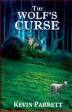 The Wolf's Curse, Kevin Parrett, 1481939793
