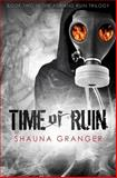 Time of Ruin, Shauna Granger, 1492759791