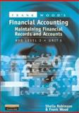 Maintaining Financial Records and Accounts : NVQ Level 3, Robinson, Sheila and Wood, Frank, 0273639803