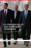 US Presidents and Democracy Promotion, , 041567980X