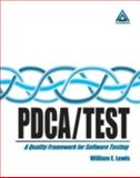 PDCA/Test : A Quality Framework for Software Testing, Lewis, William E., 0849399807