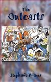The Outcasts, Stephanie Witmer, 1438969805
