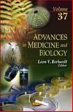 Advances in Medicine and Biology, Berhardt, Leon V., 1614709807