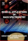 Medical Applications of Mass Spectrometry, , 0444519807