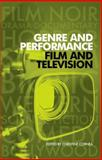Genre and Performance : Film and Television, , 0719079802