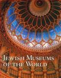 Jewish Museums of the World, Grace Cohen Grossman, 0883639807