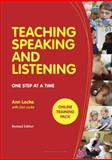Teaching Speaking and Listening : One Step at a Time, Locke, Ann, 144113980X