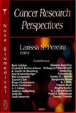 Cancer Research Perspectives, Pereira, Larissa S., 1600219802