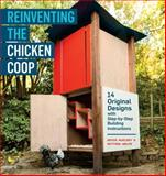 Reinventing the Chicken Coop, Matthew Wolpe and Kevin McElroy, 1603429808