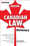 Canadian Law Dictionary, John A. Yogis Q.C. and Catherine Cotter, 0764139800