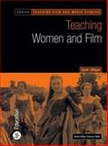 Teaching Women and Film, Gilligan, Sarah, 085170980X