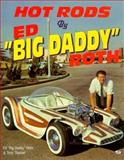 Hot Rods by Ed Big Daddy Roth 9780879389802