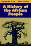 A History of the African People, Robert William July, 0881339806