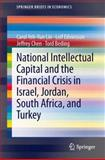 National Intellectual Capital and the Financial Crisis in Israel, Jordan, South Africa, and Turkey, Lin, Carol Yeh-Yun and Edvinsson, Leif, 1461479800