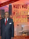 Who's Who in Black Cleveland : The Fifth Anniversary Edition, Real Times Media, 1933879807