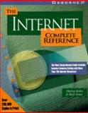 Internet : The Complete Reference, Hahn, Harley and Stout, Rick, 0078819806