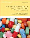 Basic Psychopharmacology for Counselors and Pyschotherapists, Peters-Strickland, Timothy S. and Sinacola, Richard S., 013707980X