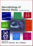 Neurobiology of Mental Illness, Nestler, Eric J., 0195189809