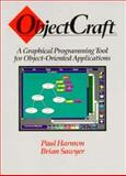 Objectcraft : A Graphical Programming Tool for Object-Oriented Applications, Harmon, Paul and Sawyer, Brian, 0201569809